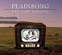 Plainsong's new (and farewell) album, Fat Lady Singing.